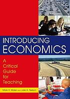 Introducing Economics : a Critical Guide for Teaching.