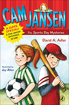 Cam Jansen : the Sports Day mysteries : a super special