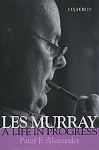 Les Murray : a life in progress