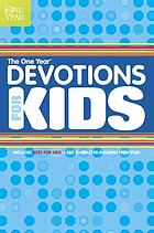 The One year book of devotions for kids.