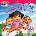 Super Babies' dream adventure.