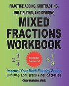 Practice adding, subtracting, multiplying, and dividing fractions workbook