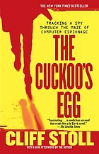 The cuckoo's egg : tracking a spy through the maze of computer espionage
