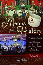 Menus from history : historic meals and recipes for every day of the year