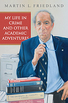 My life in crime and other academic adventures