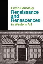 Renaissance and renascences in Western art.