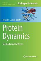 Protein dynamics : methods and protocols