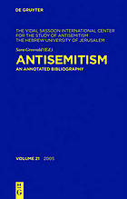 Antisemitism : an annotated bibliography. Volume 21, 2005