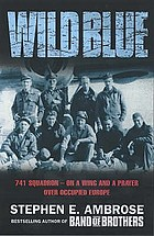 The wild blue : 741 squadron - on a wing and a prayer over occupied Europe