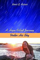 A Hope-Filled Journey Under His Sky.