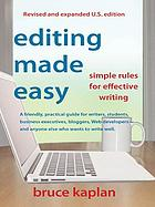 Editing made easy : simple rules for effective writing
