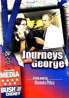 Journeys with George : a home movie