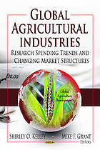 Global agricultural industries : research spending trends and changing market structures
