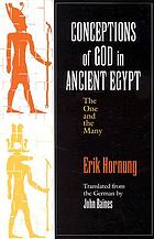 Conceptions of God in ancient Egypt : the one and the many