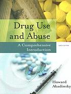 Drug use and abuse : a comprehensive introduction