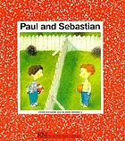 Paul and Sebastian