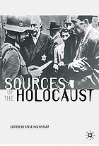 Sources of the Holocaust edited by Steve Hochstadt.