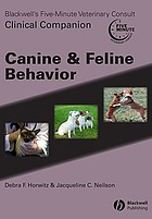 Blackwell's five-minute veterinary consult clinical companion : canine and feline behavior