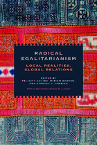 Radical egalitarianism : local realities, global relations