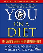 You, on a diet : the owner's manual for waist management