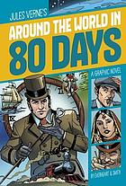Jules Verne's Around the world in 80 days : a graphic novel