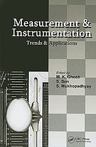 Measurement and instrumentation : trends and applications