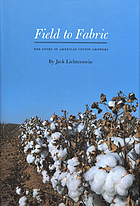 Field to fabric : the story of American Cotton Growers