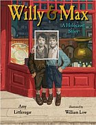 Willy and Max : a Holocaust story