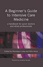 Beginner's guide to intensive care medicine