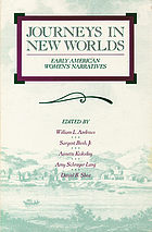 Journeys in new worlds : early American women's narratives