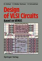 Design of VLSI circuits based on VENUS