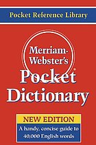 Merriam-Webster's pocket dictionary.