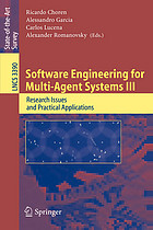 Software engineering for multi-agent systems III : research issues and practical applications