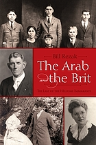 The Arab and the Brit : the last of the welcome immigrants