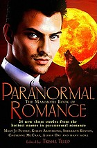 The mammoth book of paranormal romance : [24 new short stories from the hottest names]