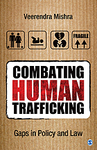 Combating Human Trafficking: Gaps in Policy and Law cover image