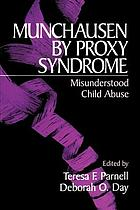 Munchausen by Proxy Syndrome: Misunderstood Child Abuse cover image