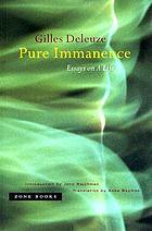Pure immanence : essays on a life