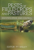 Pests of field crops and pastures : identification and control