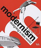 Modernism : designing a new world, 1914-1939