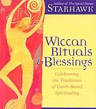 Wiccan rituals & blessings