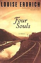 Four souls : [a novel]