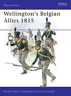 Wellington's Belgian allies, 1815