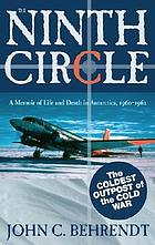 The ninth circle : a memoir of life and death in Antarctica, 1960-1962