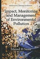 Impact, monitoring, and management of environmental pollution