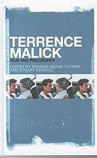 Terrence Malick : film and philosophy