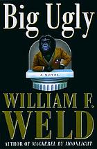 Big Ugly : a novel