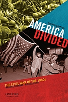 America divided : the civil war of the 1960s