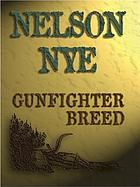 Gunfighter breed