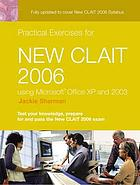Practical exercises for New CLAIT 2006 using Office XP